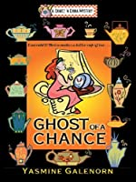 Ghost of a Chance (A Chintz 'n China Mystery, #1)