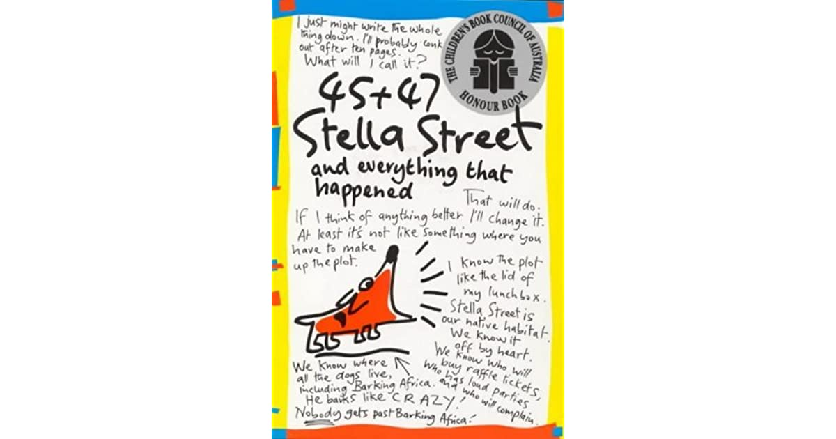 Language In 45 And 47 Stella Street: 45 + 47 Stella Street And Everything That Happened By