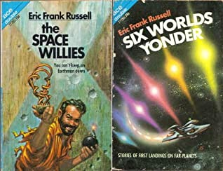 The Space Willies / Six Worlds Yonder