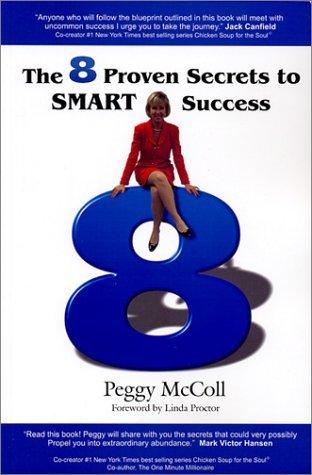 The 8 Proven Secrets to SMART Success