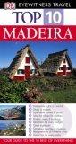 Top 10 Madeira (DK Eyewitness Top Ten Travel Guides)