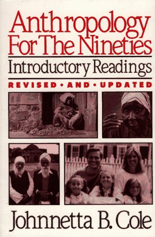 Anthropology for the Nineties: Introductory Readings