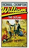 William the Outlaw (Just William, #7)