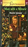 Man with a Miracle (Men of Maple Hill, #3)