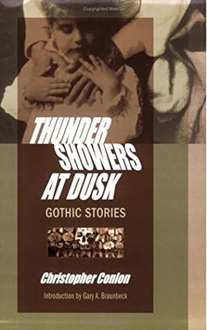 Thundershowers At Dusk: Gothic Stories (Signed Limited Edition)