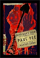 Dead Man's Gold: And Other Stories