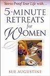 5-Minute Retreats for Women