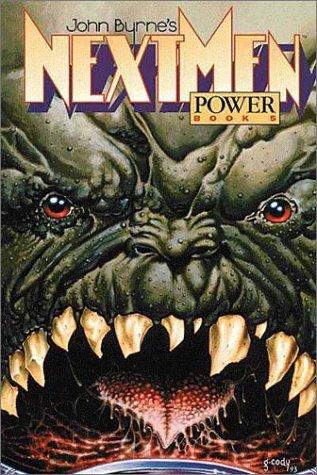 John Byrne's Next Men Volume 5: Power