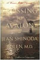 Crossing to Avalon: A Woman's Midlife Pilgrimage