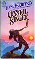 Crystal Singer (Crystal Singer #1)