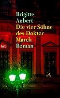 Die Vier Söhne Des Doktor March