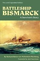 Battleship Bismarck: A Survivor's Story