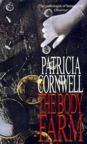 Ebook The Body Farm Kay Scarpetta 5 By Patricia Cornwell