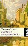 Maarten 't Hart: Das Wüten der ganzen Welt