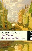 Das Wüten der ganzen Welt by Maarten 't Hart