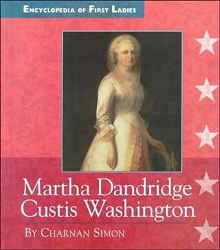 Martha Dandridge Custis Washington, 1731 1802