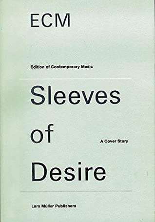 Ecm Sleeves of Desire