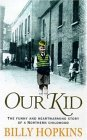Our Kid (The Hopkins Family Saga, Book 3): The funny and heart-warming story of a northern childhood