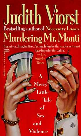 Murdering Mr. Monti by Judith Viorst