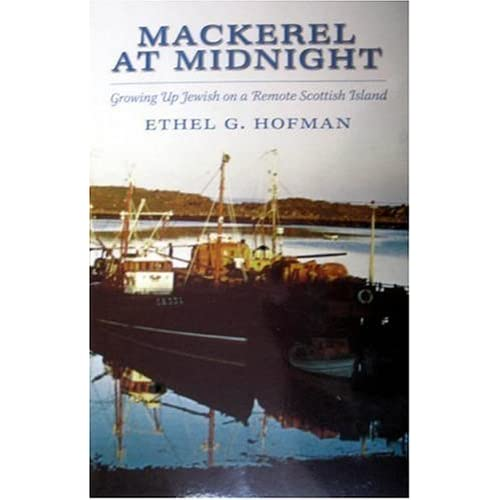 mackerel at midnight growing up jewish on the shetland isles