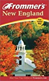Frommer's New England 2003 (Frommer's Complete Guides)