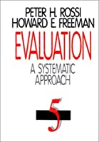 Evaluation: A Systematic Approach