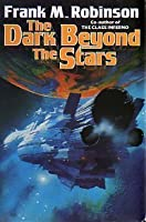 The Dark Beyond the Stars