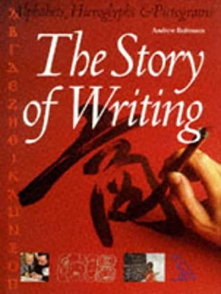 An analysis of the origins of writing by andrew robinson