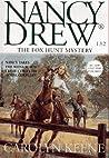 The Fox Hunt Mystery (Nancy Drew, #132)