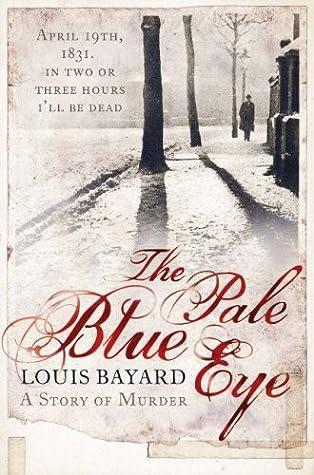 Ebook The Pale Blue Eye By Louis Bayard