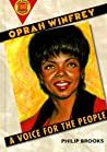 Oprah Winfrey: A Voice For The People