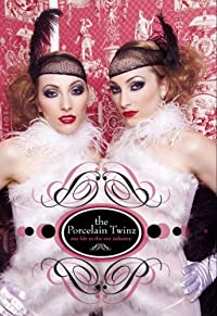 The Porcelain Twinz: Our Life in the Sex Industry