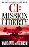 CI: Mission Liberty: An Army Counterintelligence Novel (Army Counterintelligence, #3)