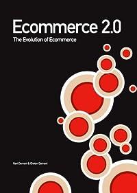 Ecommerce 2.0: The Evolution Of Ecommerce