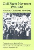 Civil Rights Movement, 1954-1968: We Shall Overcome, Some Day