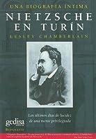 Nietzsche en Turín: Los últimos días de lucidez de una mente privilegiada