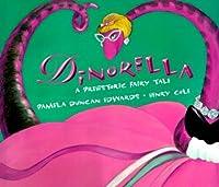 Dinorella: A Prehistoric Fairytale