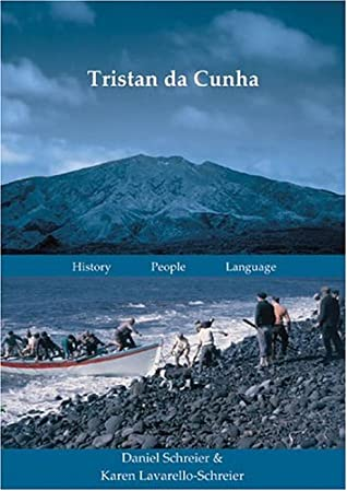 Tristan Da Cunha: History. Way Of Life. Language