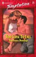 Too Close to Call (Harlequin Temptation, #940)