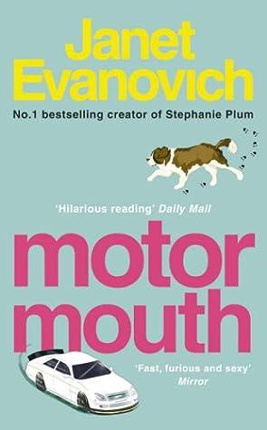 Motor Mouth (Alex Barnaby #2) by Janet Evanovich