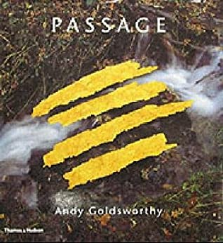 Passage by Andy Goldsworthy