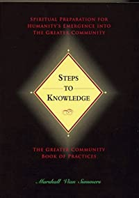 Steps To Knowledge: Spiritual Preparationfor Humanity's Emergence Into The Greater Community (New Knowledge Library)
