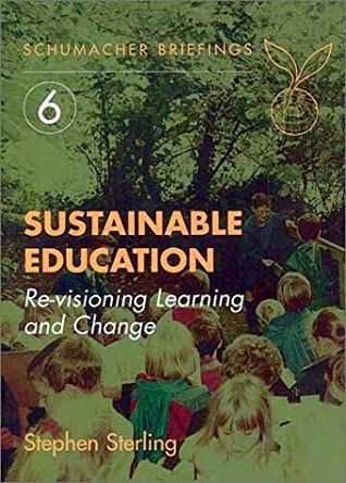 Sustainable Education: Re-visioning Learning and Change