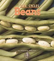 Beans (First Step Nonfiction: Plant Life Cycles)