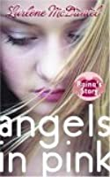 Raina's Story (Angels in Pink, #2)