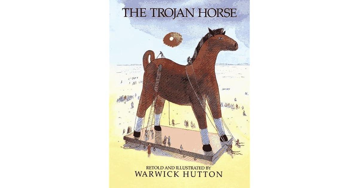 The Trojan Horse By Warwick Hutton