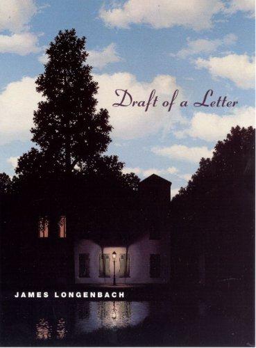 James Longenbach - Draft of a Letter