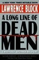 A Long Line of Dead Men (Matthew Scudder #12)
