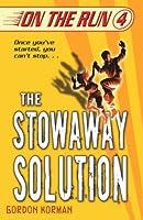 The Stowaway Solution (On The Run) (On The Run)