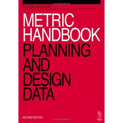 Metric Handbook: Planning and Design Data 6th Edition